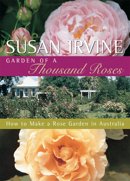 Garden of a Thousand Roses 3rd Edn