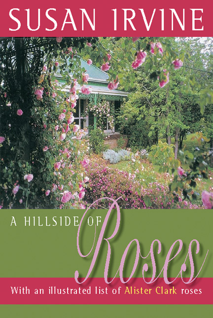 Hillside of Roses 3rd Edn